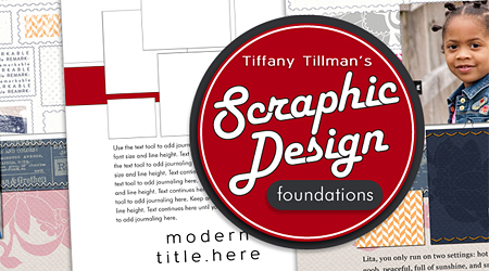 Scraphic Design Foundations by Tiffany Tillman