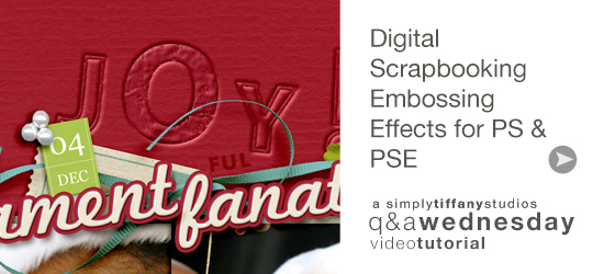 Digital Scrapbook Embossing Effects for PS & PSE