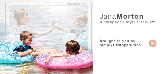 A Scrapper's Style Interview with Jana Morton