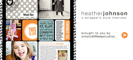 Scrapper's Style Interview with Heather Johnson