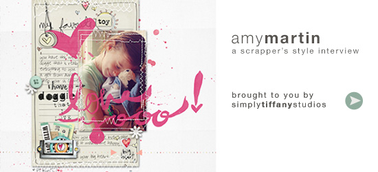 A Scrapper's Style Interview with Amy Martin