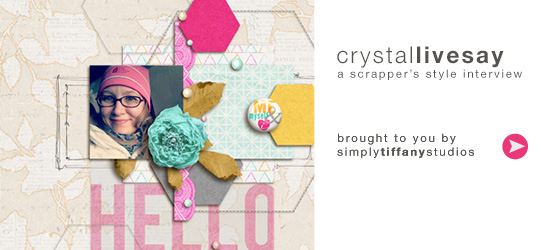 A Scrapper's Style Interview with Crystal Livesay