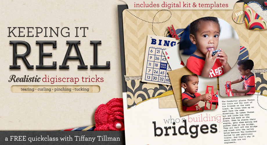 Keeping it Real Digital Scrapbooking Techniques